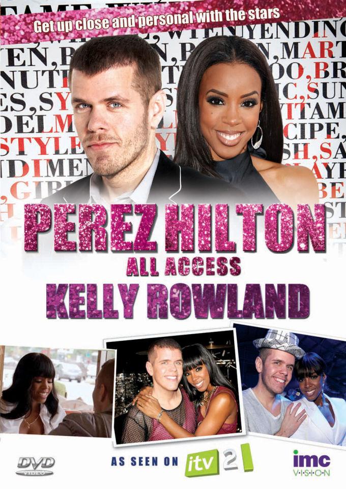 Perez Hilton: All Access - Kelly Rowland
