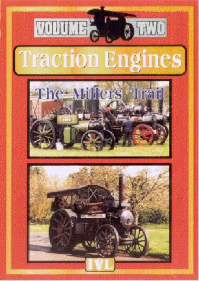 traction-engines-the-millers-trail-vol-2