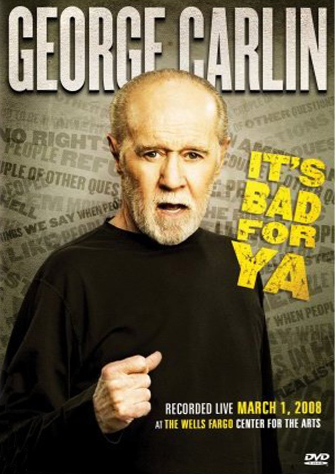 george-carlin-its-bad-for-ya