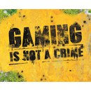Gaming Is Not A Crime - Mini Poster - 40 x 50cm