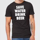 save-water-drink-beer-men-s-t-shirt-black-s