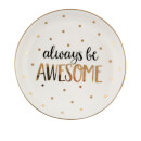 sass-belle-always-be-awesome-trinket-dish