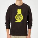 stop-stressing-meowt-sweatshirt-black-m-schwarz