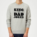 king-of-the-dad-jokes-grey-sweatshirt-m-grau, 18.99 EUR @ sowaswillichauch-de