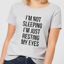 im-not-sleeping-im-resting-my-eyes-women-s-t-shirt-grey-m-grau