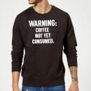 coffee-not-yet-consumed-black-sweatshirt-m-schwarz