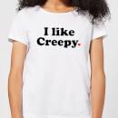 i-like-creepy-women-s-t-shirt-white-m-wei-