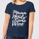 mama-needs-some-wine-women-s-t-shirt-navy-s-marineblau