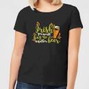 irish-you-would-buy-me-another-beer-women-s-t-shirt-black-s-schwarz