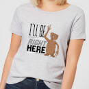 et-ill-be-right-here-damen-t-shirt-grau-5xl-grau