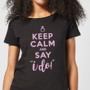 keep-calm-and-say-i-do-women-s-t-shirt-black-s-schwarz