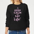 keep-calm-and-say-i-do-women-s-sweatshirt-black-s-schwarz