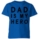 my-little-rascal-dad-is-my-hero-kids-t-shirt-royal-blue-3-4-jahre-royal-blue
