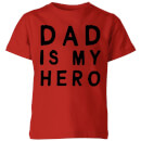 my-little-rascal-dad-is-my-hero-kids-t-shirt-red-5-6-jahre-rot