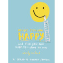 make-someone-happy-and-find-your-own-happiness-along-the-way-paperback-