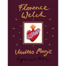 useless-magic-by-florence-welch-hardback-