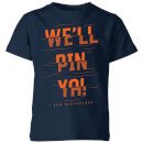 how-ridiculous-we-ll-pin-ya-cut-kids-t-shirt-navy-5-6-jahre-marineblau