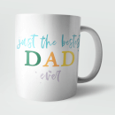 just-the-best-dad-ever-mug