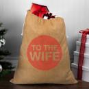 to-the-wife-christmas-sack