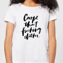carpe-that-f-cking-diem-women-s-t-shirt-white-s-wei-