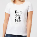 time-to-dance-on-the-tables-women-s-t-shirt-white-s-wei-