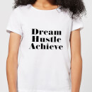 dream-hustle-achieve-women-s-t-shirt-white-s-wei-