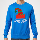 when-i-think-of-you-i-touch-my-elf-christmas-sweatshirt-royal-blue-s-royal-blue