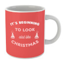 its-beginning-to-look-a-lot-like-christmas-mug