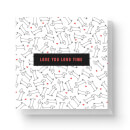 love-you-long-time-square-greetings-card-14-8cm-x-14-8cm-