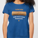 i-love-you-more-than-a-vegan-sausage-roll-women-s-t-shirt-royal-blue-m-royal-blue