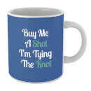 buy-me-a-shot-i-m-tying-the-knot-mug