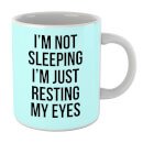 im-not-sleeping-im-resting-my-eyes-mug