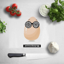 you-re-a-funny-egg-chopping-board