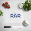 best-dad-in-manchester-chopping-board
