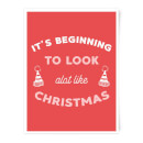 it-s-beginning-to-look-a-lot-like-christmas-art-print-a4