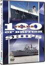 100 Years Of British Ships