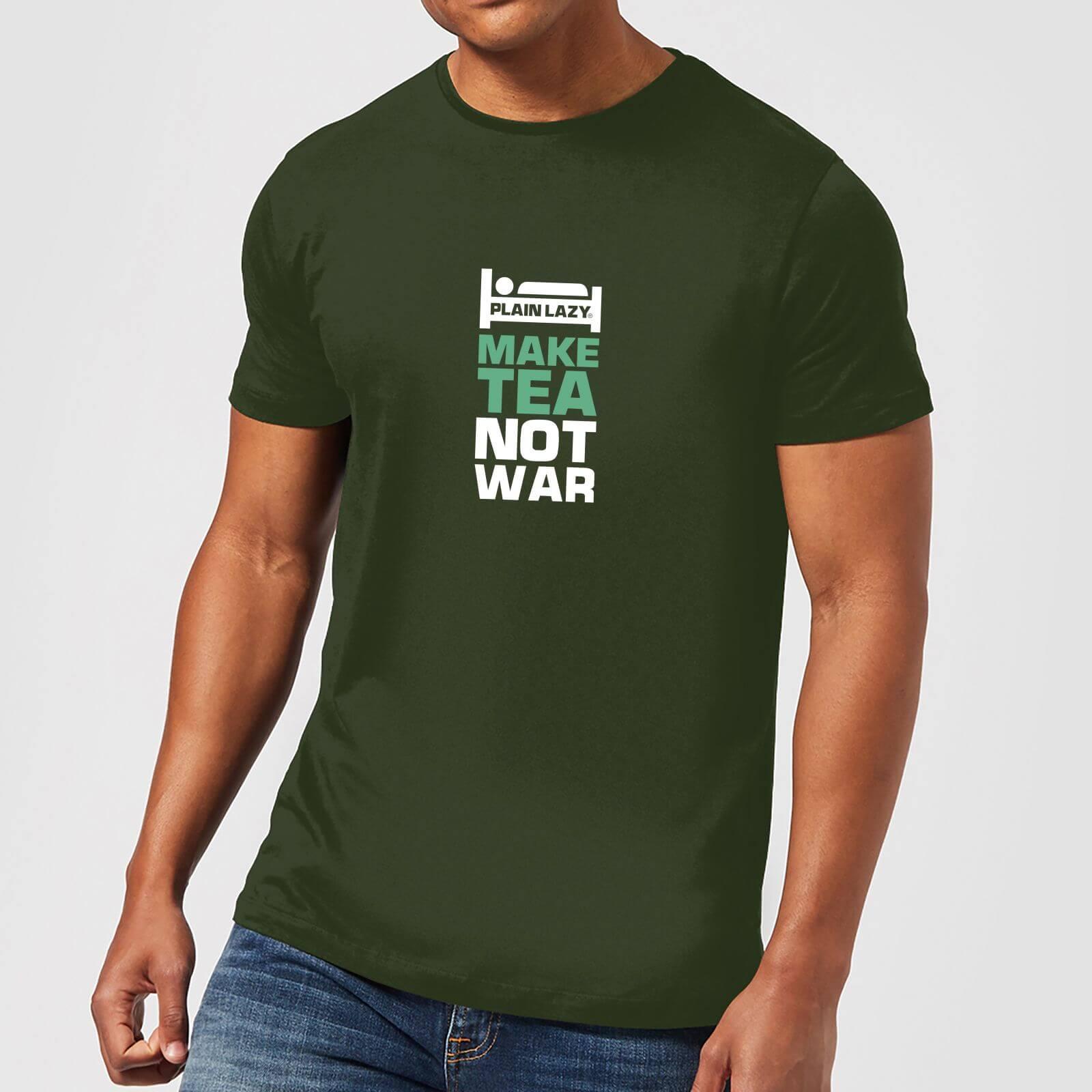 Plain Lazy Make Tea Not War Men's T-Shirt - Forest Green - XS - Forest Green