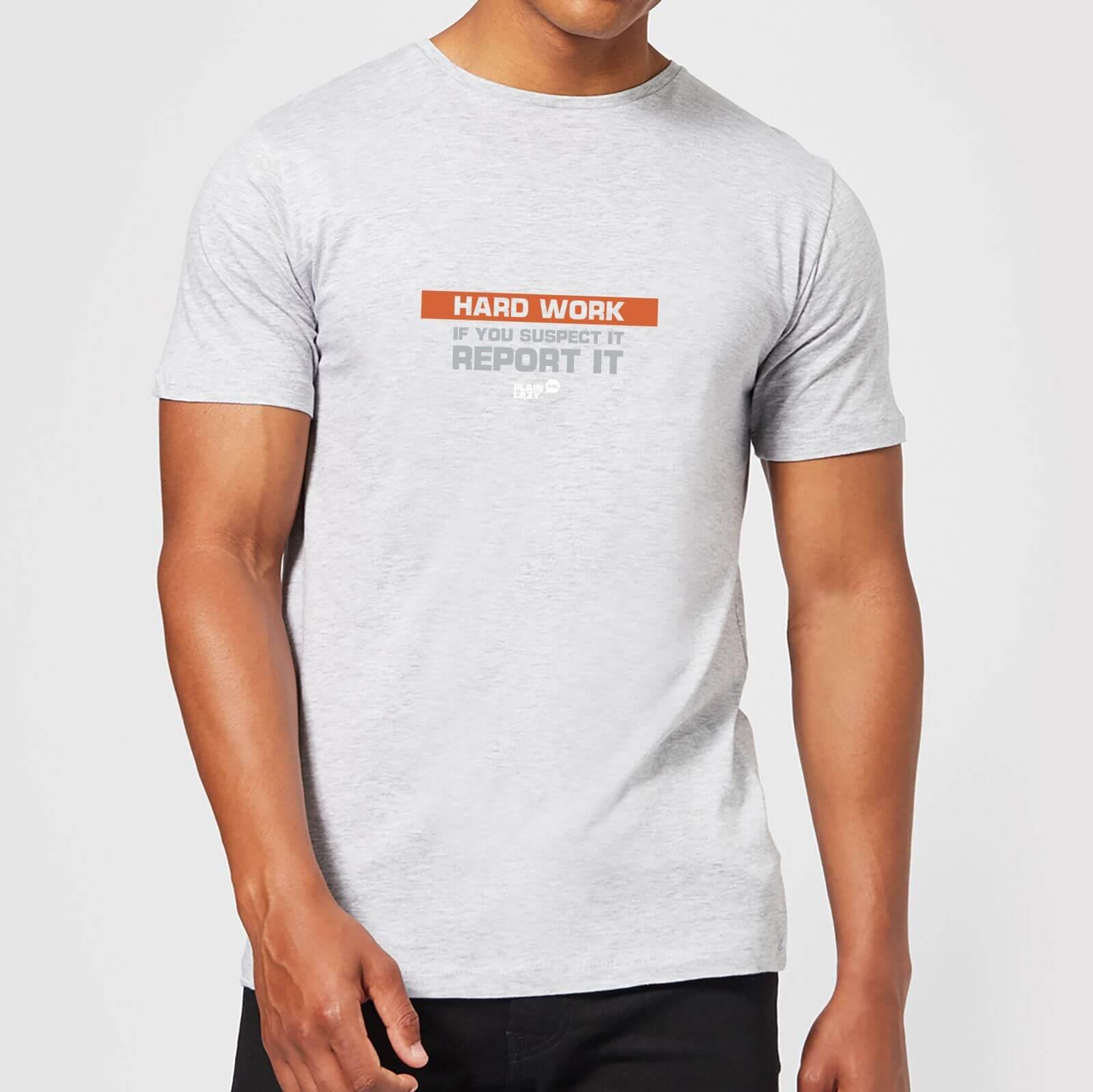 Plain Lazy Hard Work Men's T-Shirt - Grey - XS - Grey