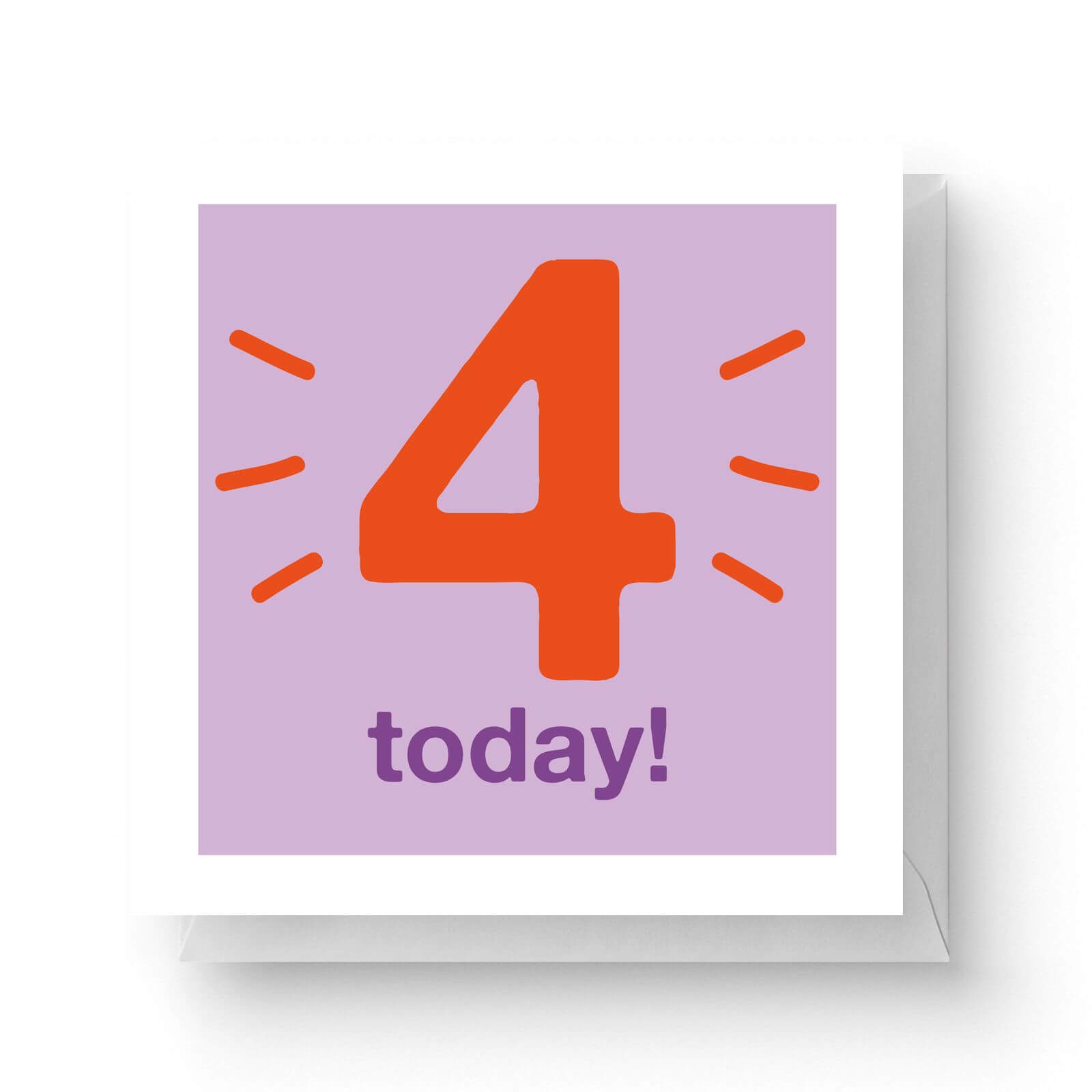 Image of Four Today Square Greetings Card (14.8cm x 14.8cm)