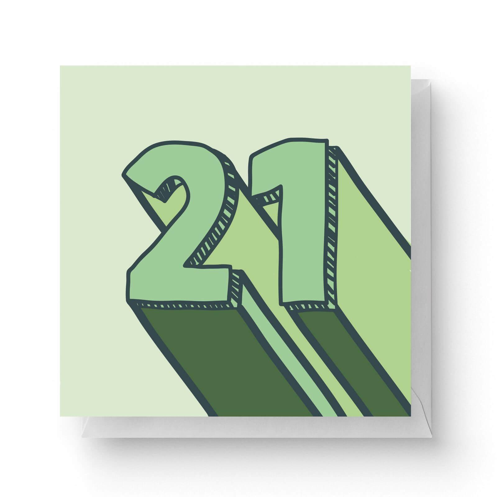 Image of 21 Square Greetings Card (14.8cm x 14.8cm)