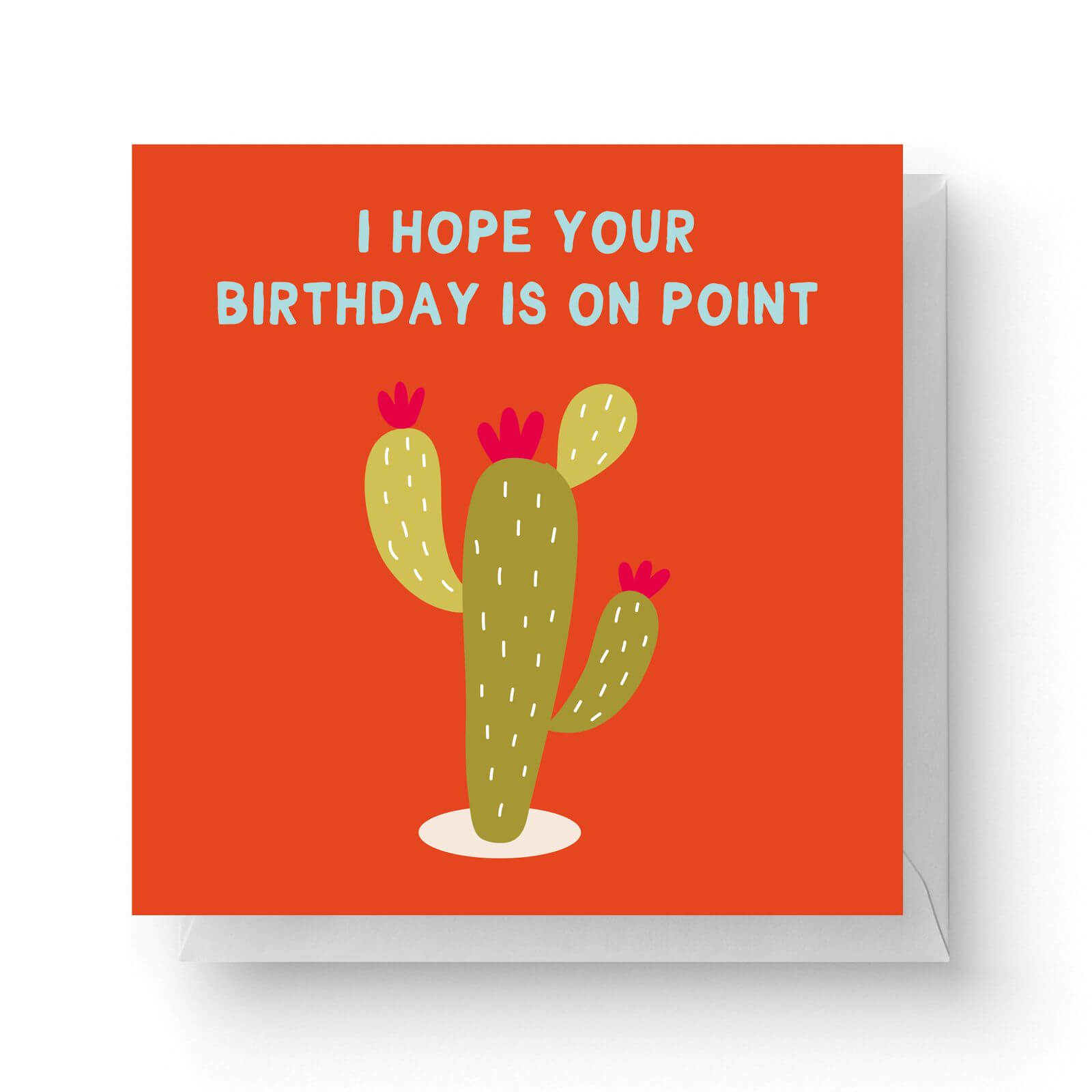 Image of I Hope Your Birthday Is On Point Square Greetings Card (14.8cm x 14.8cm)