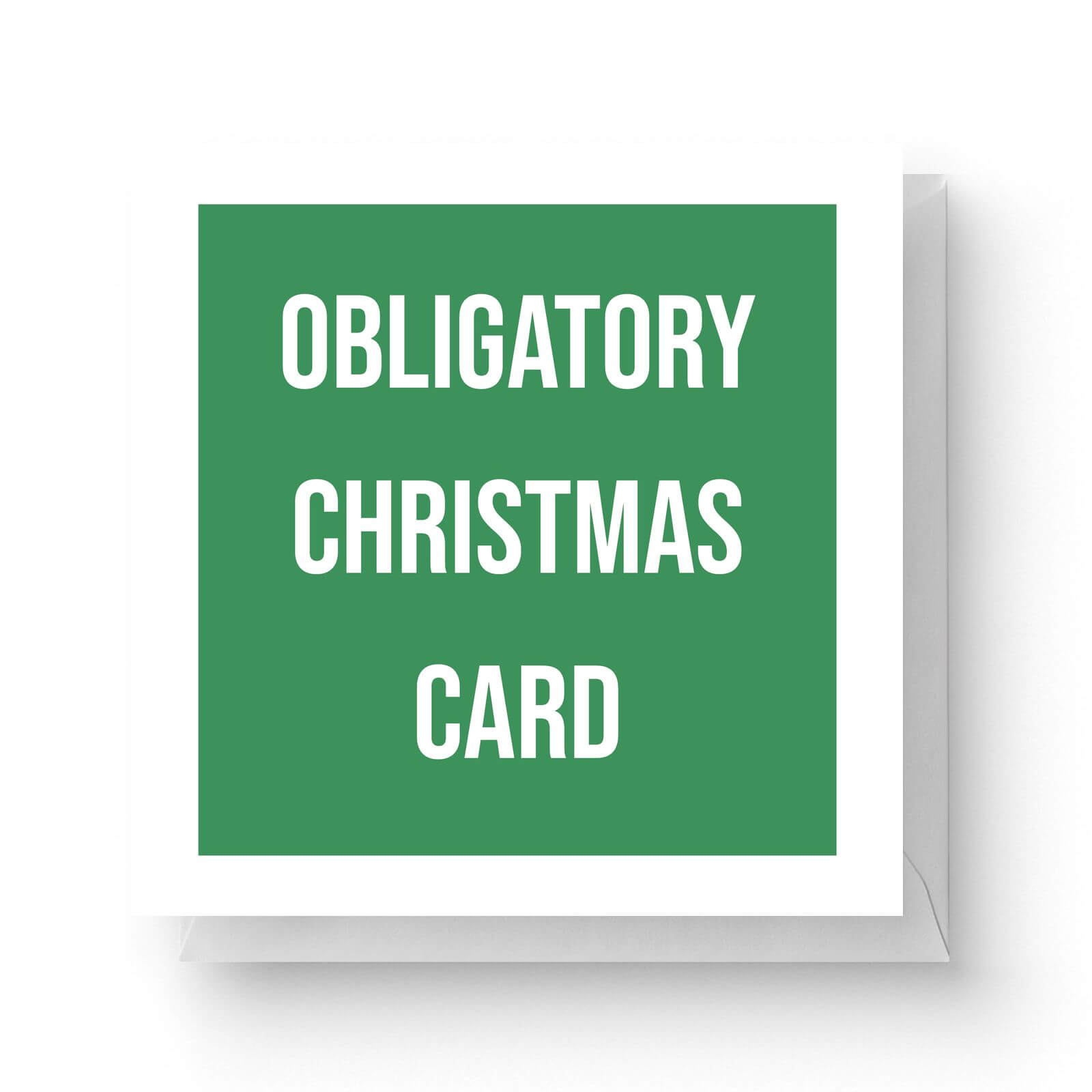 Image of Obligatory Christmas Card Square Greetings Card (14.8cm x 14.8cm)