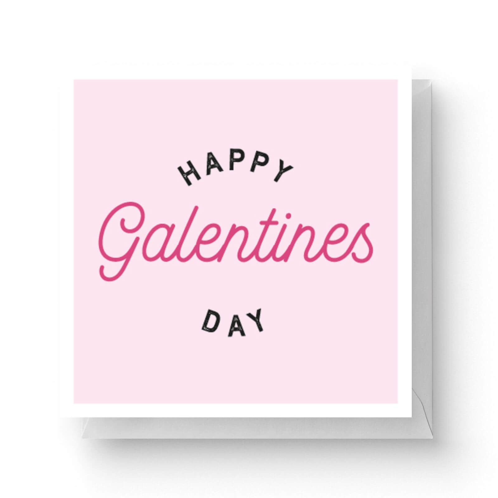 Image of Happy Galentine's Day Square Greetings Card (14.8cm x 14.8cm)