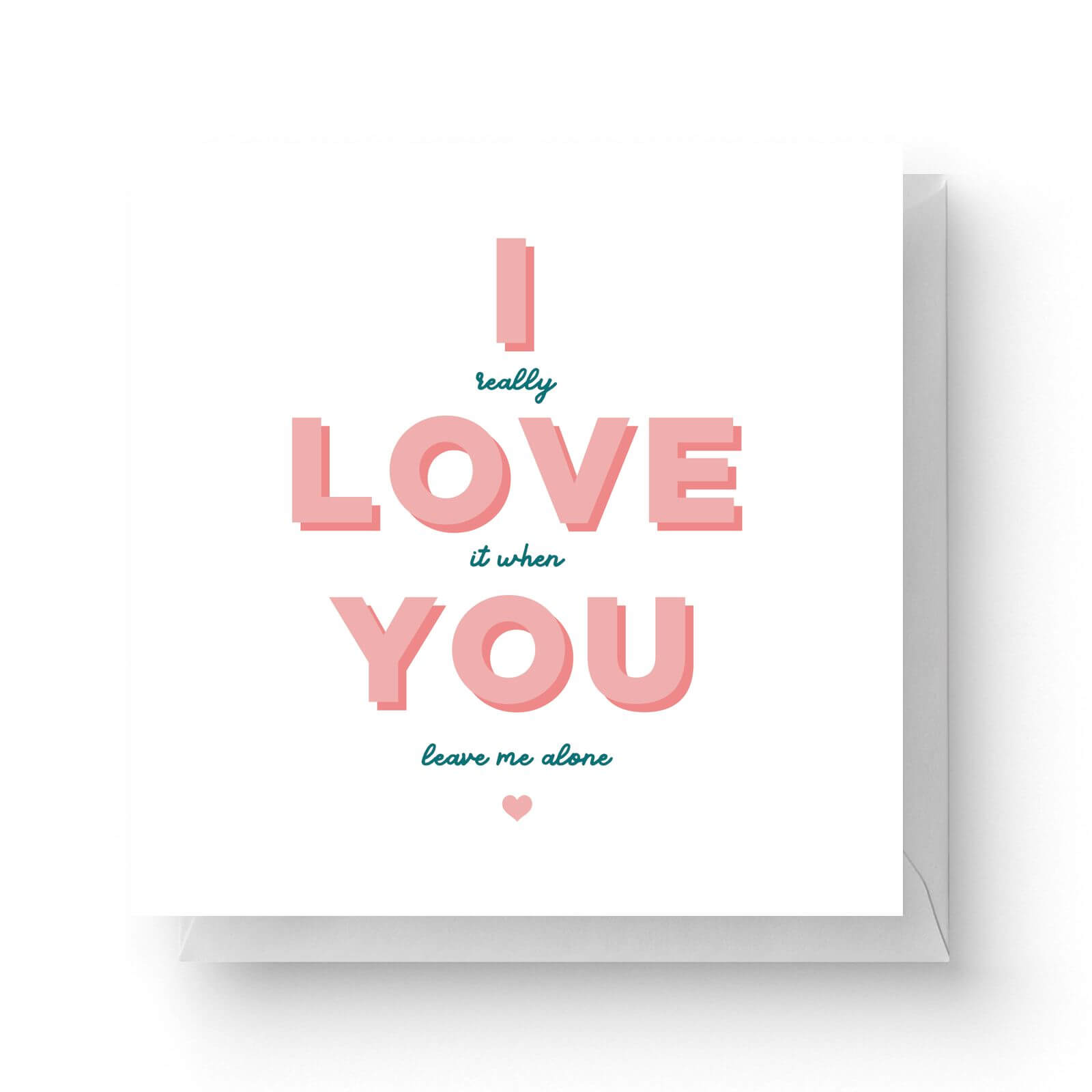 Image of I Love You Square Greetings Card (14.8cm x 14.8cm)