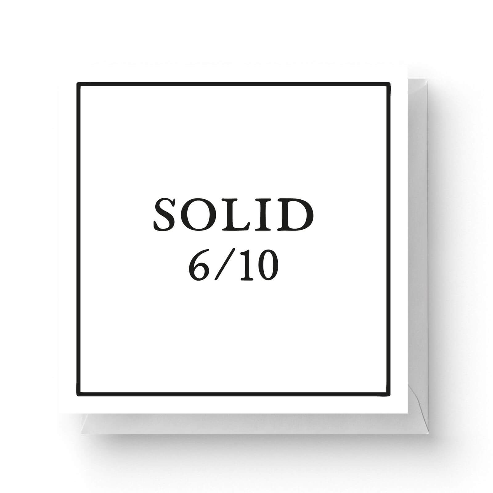 Image of Solid 6/10 Square Greetings Card (14.8cm x 14.8cm)