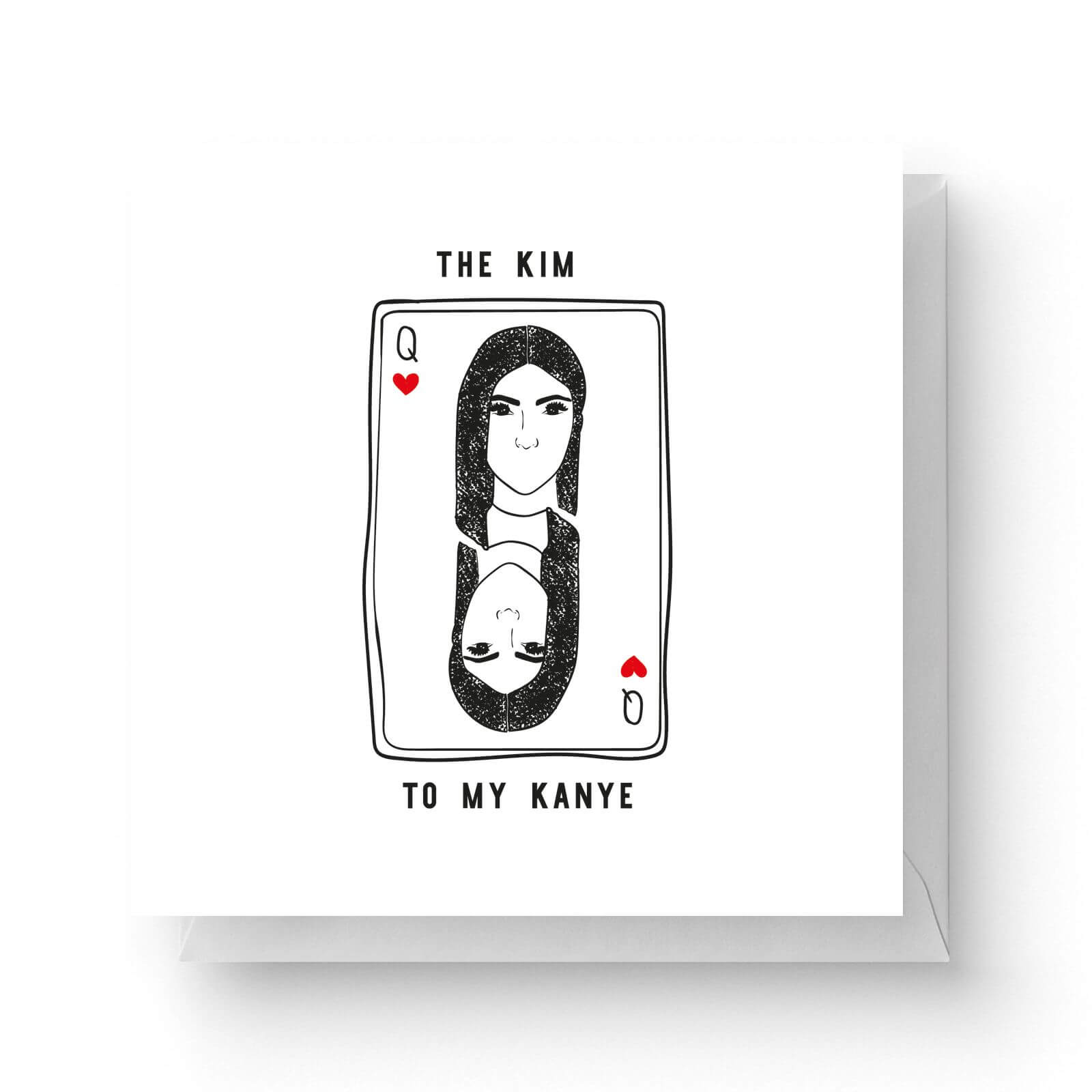 Image of The Kim To My Kanye Square Greetings Card (14.8cm x 14.8cm)
