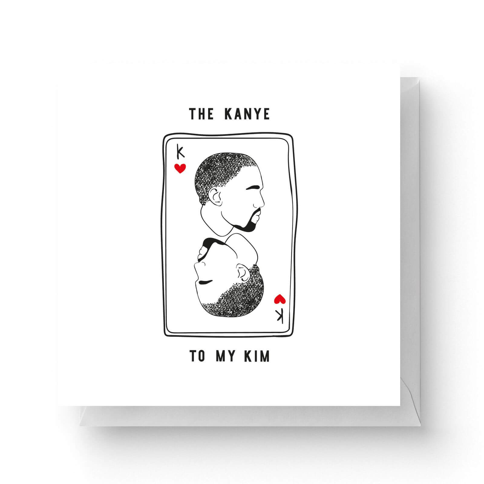 Image of The Kanye To My Kim Square Greetings Card (14.8cm x 14.8cm)