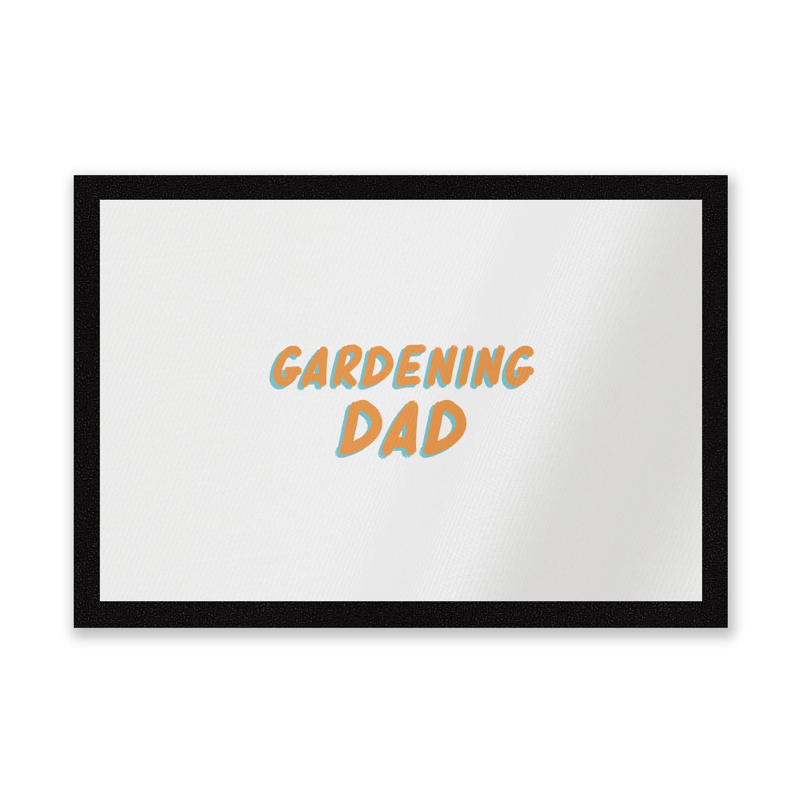 Gardening Dad Entrance Mat