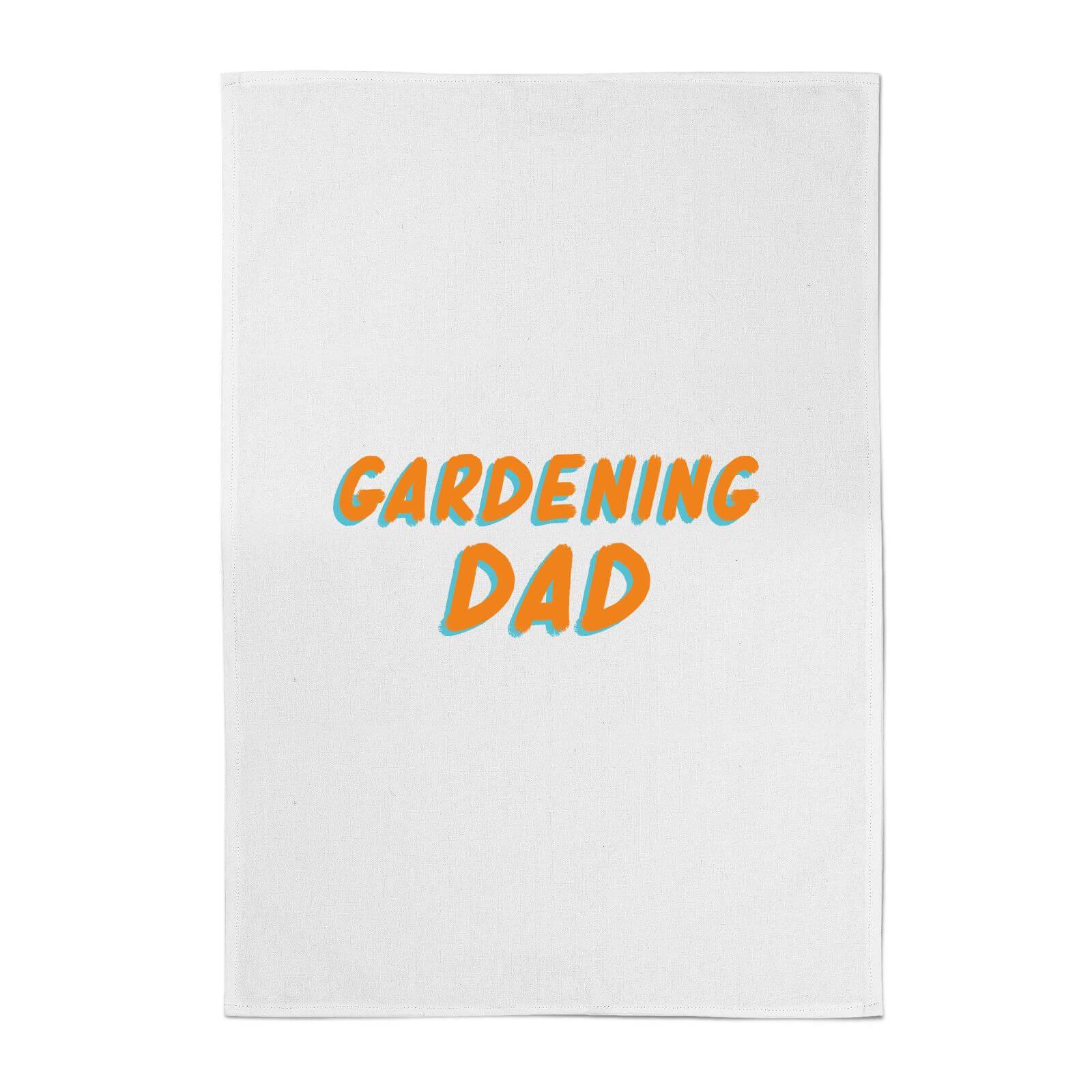 Gardening Dad Cotton Tea Towel