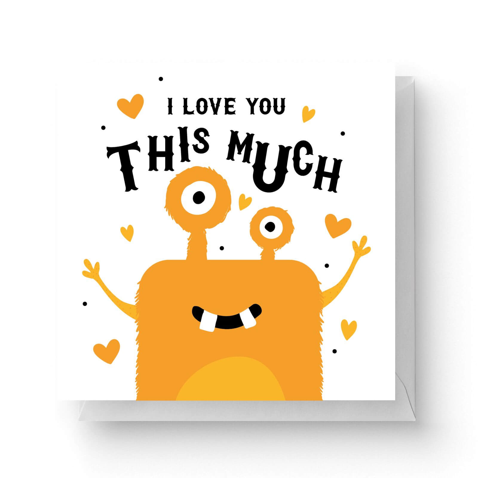 Image of I Love You This Much Square Greetings Card (14.8cm x 14.8cm)